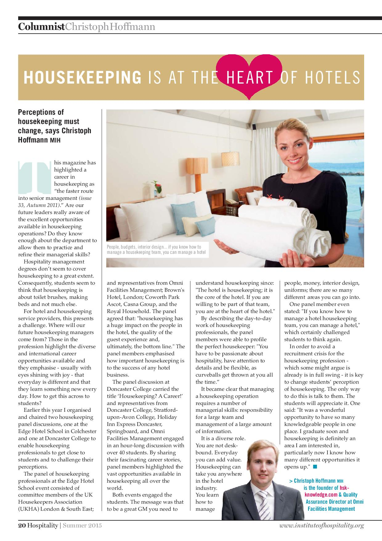 Housekeeping is at the heart of hotels